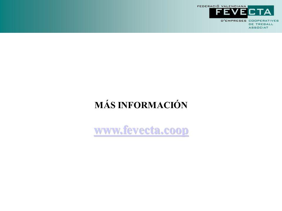 MÁS INFORMACIÓN www.fevecta.coop