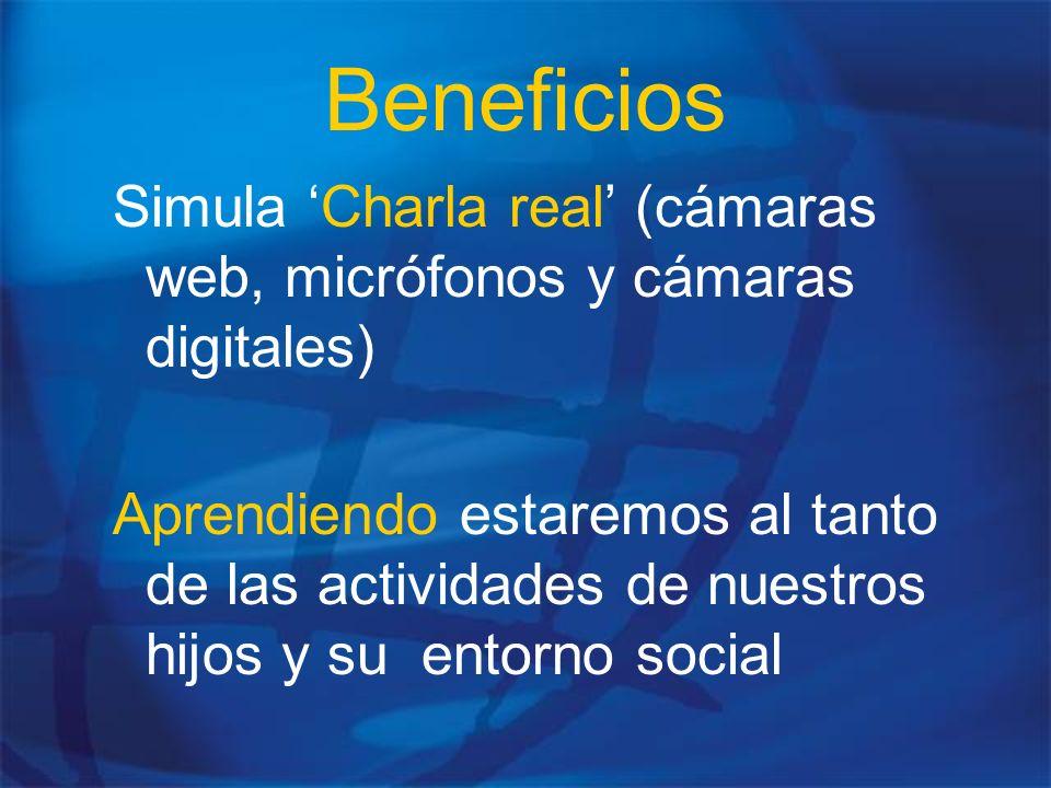 Beneficios Simula 'Charla real' (cámaras web, micrófonos y cámaras digitales)