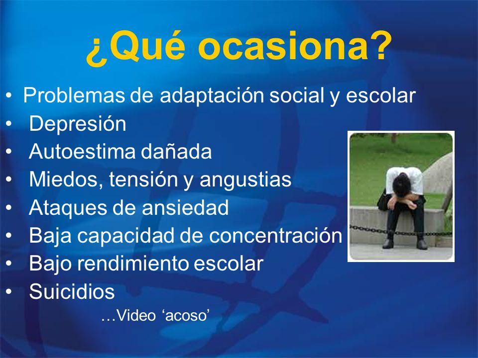 ¿Qué ocasiona Problemas de adaptación social y escolar Depresión