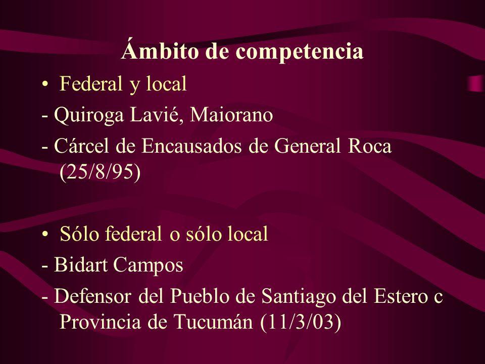 Ámbito de competencia Federal y local - Quiroga Lavié, Maiorano