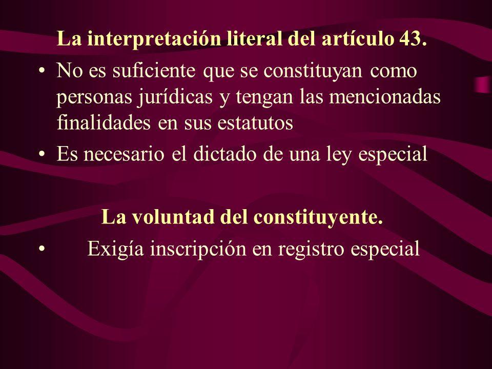 La interpretación literal del artículo 43.