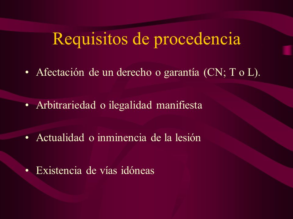 Requisitos de procedencia