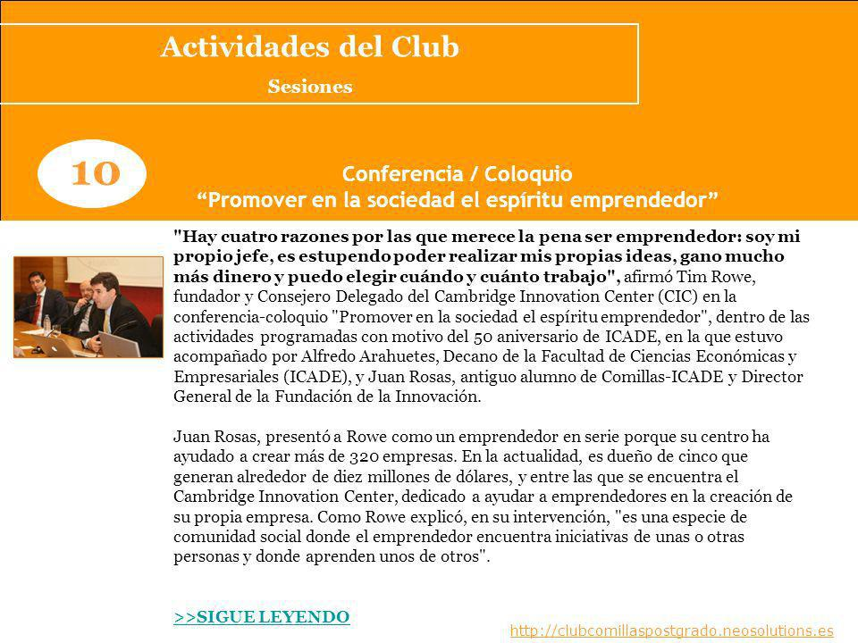 10 Actividades del Club Conferencia / Coloquio