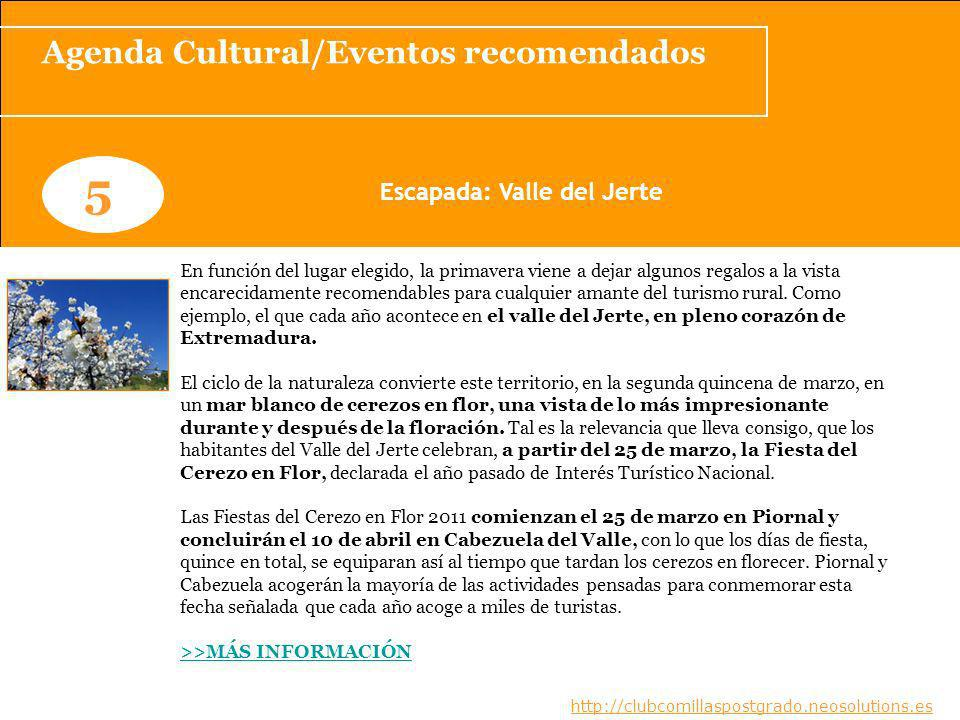 Agenda Cultural/Eventos recomendados Escapada: Valle del Jerte