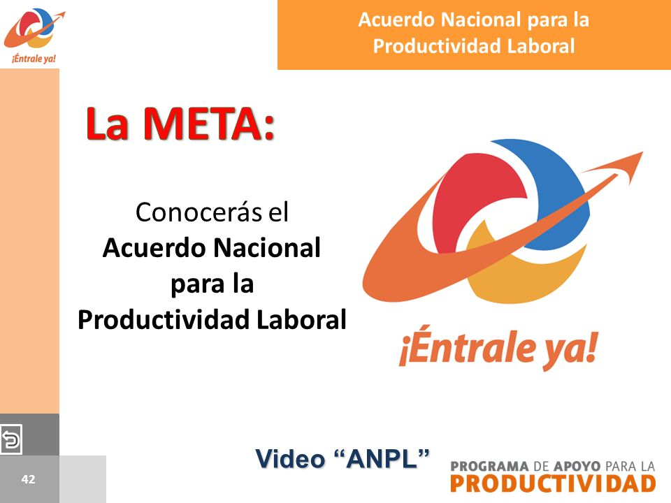 La META: Conocerás el Acuerdo Nacional para la Productividad Laboral