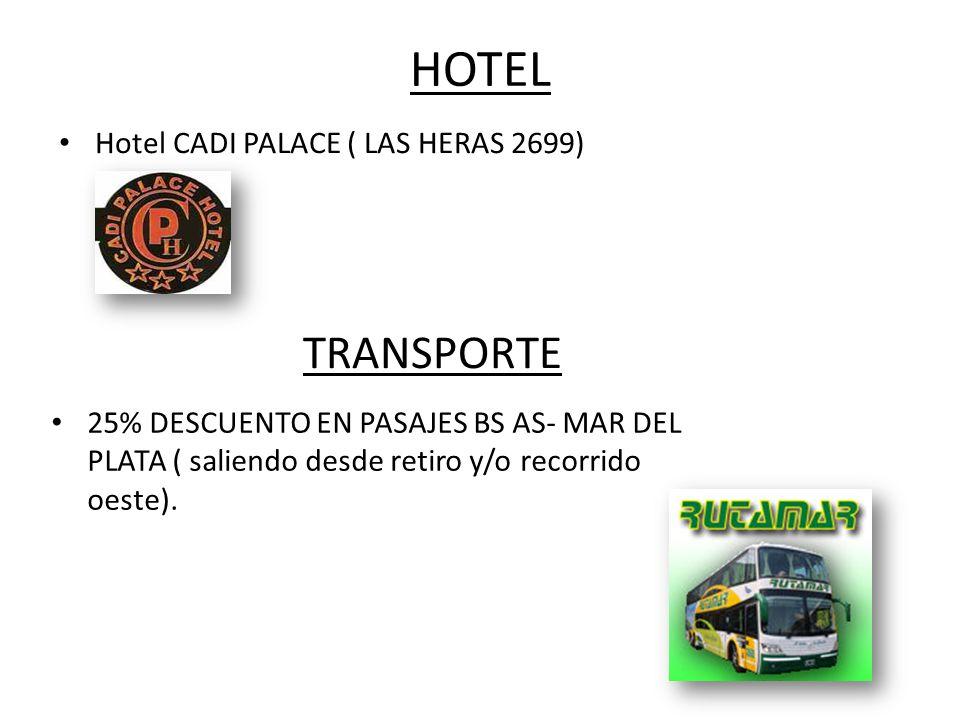 HOTEL TRANSPORTE Hotel CADI PALACE ( LAS HERAS 2699)