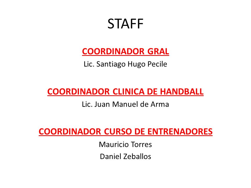 COORDINADOR CLINICA DE HANDBALL COORDINADOR CURSO DE ENTRENADORES