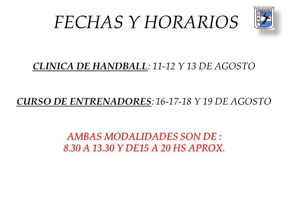 FECHAS Y HORARIOS CLINICA DE HANDBALL: 11-12 Y 13 DE AGOSTO