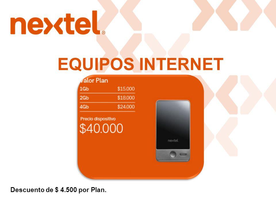 EQUIPOS INTERNET Descuento de $ 4.500 por Plan.