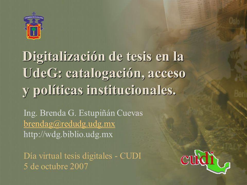 Digitalización de tesis en la UdeG: catalogación, acceso y políticas institucionales.