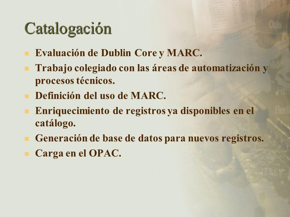 Catalogación Evaluación de Dublin Core y MARC.