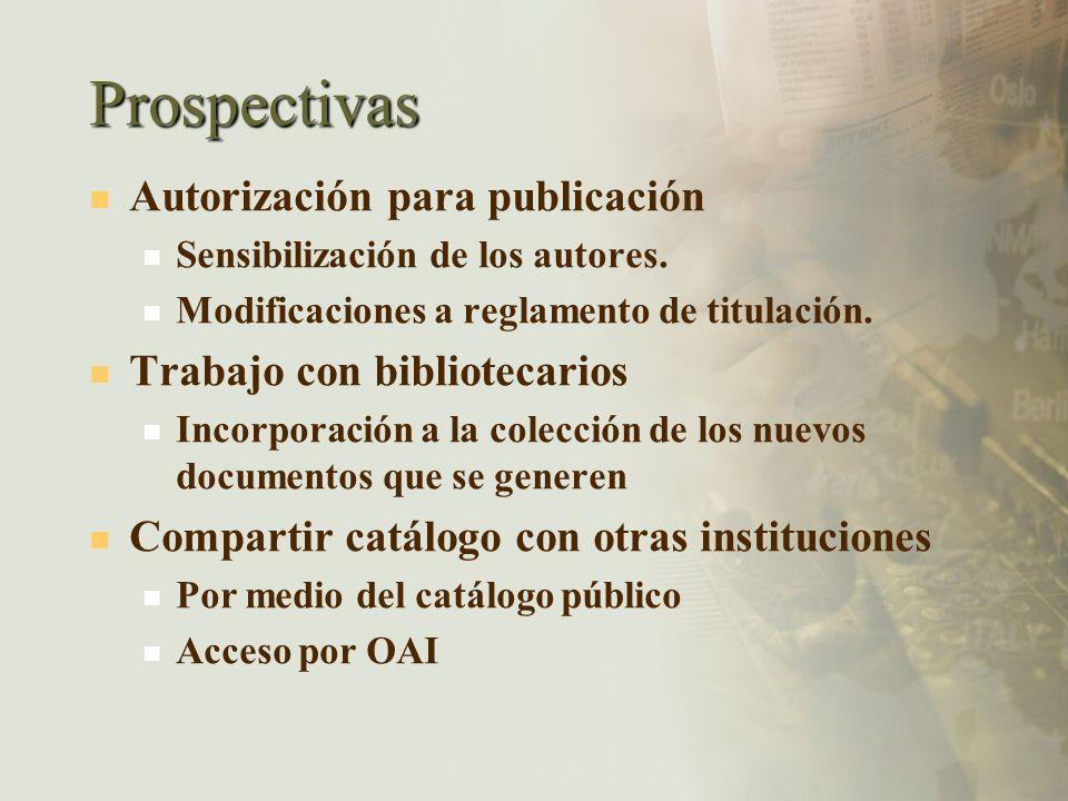 Prospectivas Autorización para publicación Trabajo con bibliotecarios