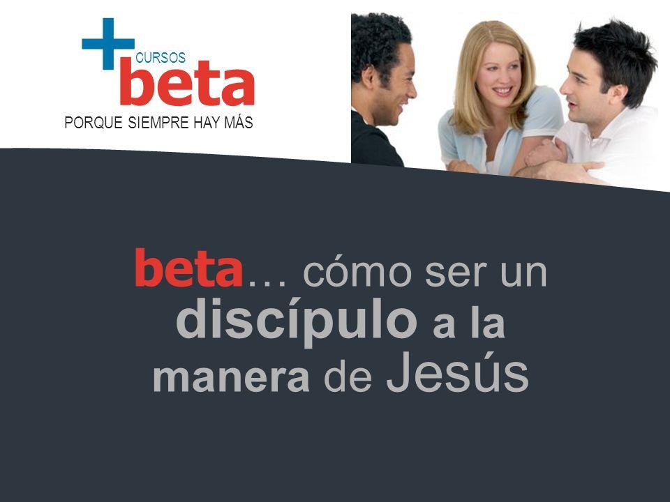 beta… cómo ser un discípulo a la manera de Jesús