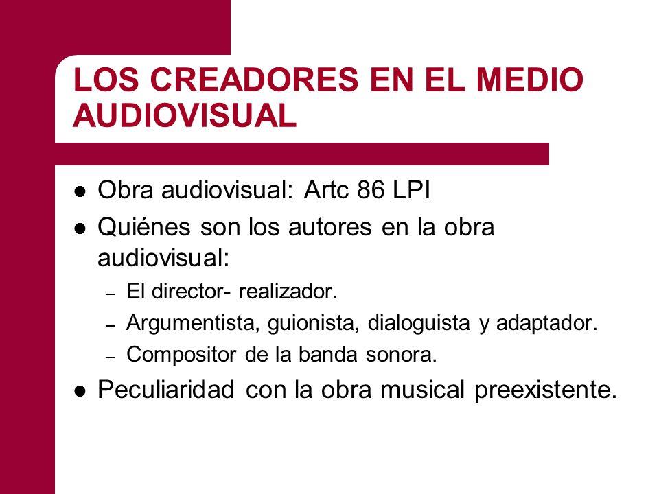 LOS CREADORES EN EL MEDIO AUDIOVISUAL