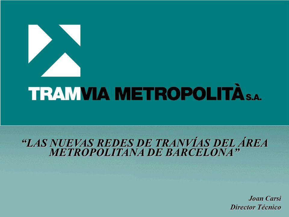 LAS NUEVAS REDES DE TRANVÍAS DEL ÁREA METROPOLITANA DE BARCELONA
