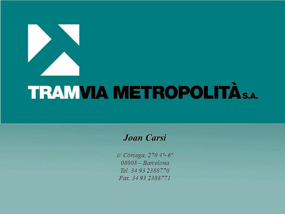 Joan Carsi c/ Córcega, 270 4º- 6ª 08008 – Barcelona Tel. 34 93 2388770