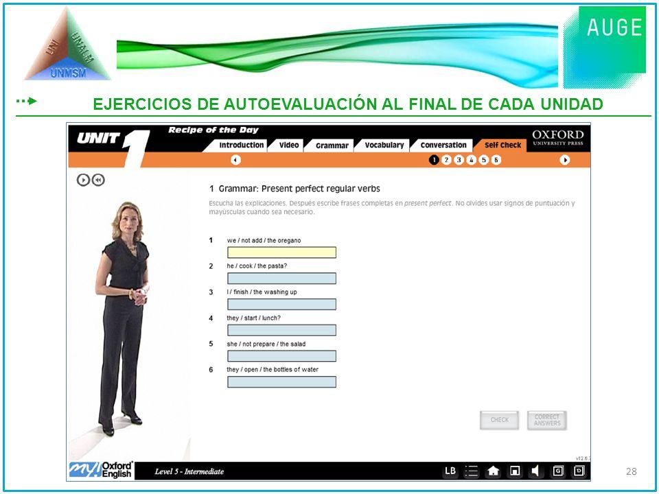 EJERCICIOS DE AUTOEVALUACIÓN AL FINAL DE CADA UNIDAD