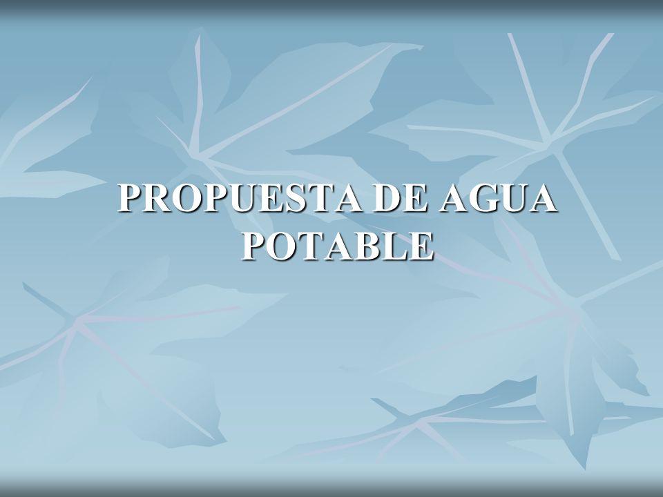PROPUESTA DE AGUA POTABLE