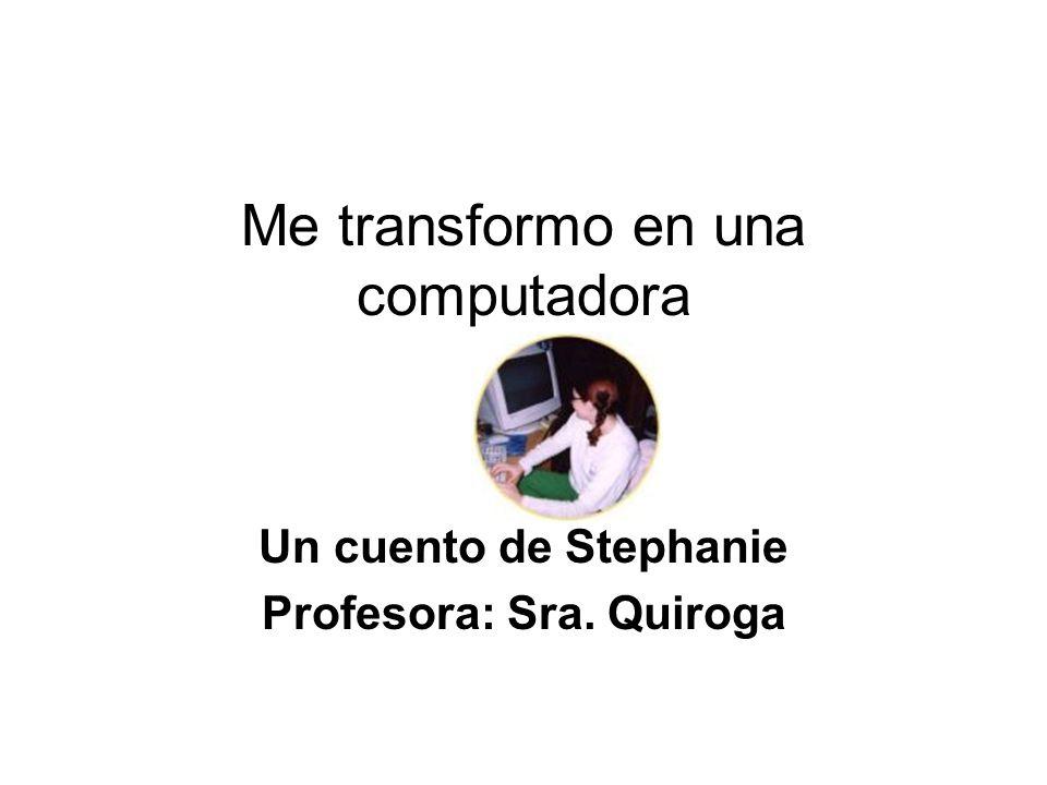 Me transformo en una computadora