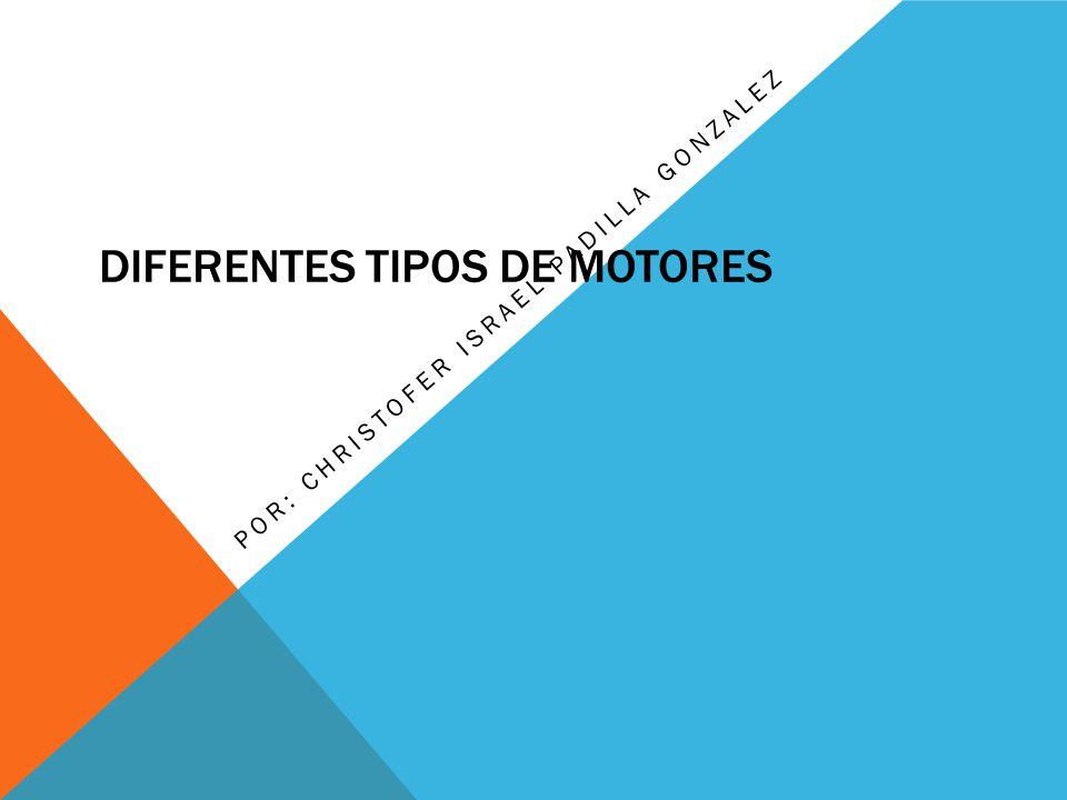 Diferentes tipos de motores