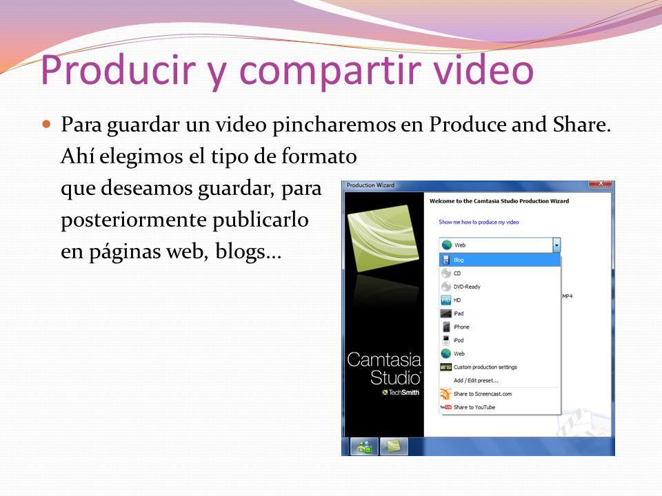 Producir y compartir video