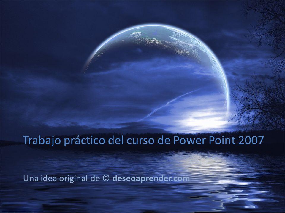 Trabajo práctico del curso de Power Point 2007