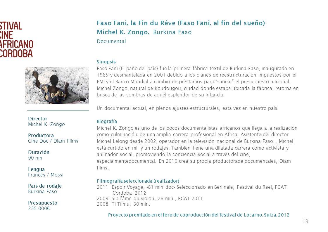 Faso Fani, la Fin du Rêve (Faso Fani, el fin del sueño)