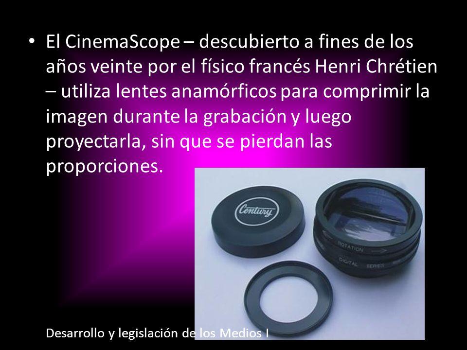 El CinemaScope – descubierto a fines de los años veinte por el físico francés Henri Chrétien – utiliza lentes anamórficos para comprimir la imagen durante la grabación y luego proyectarla, sin que se pierdan las proporciones.