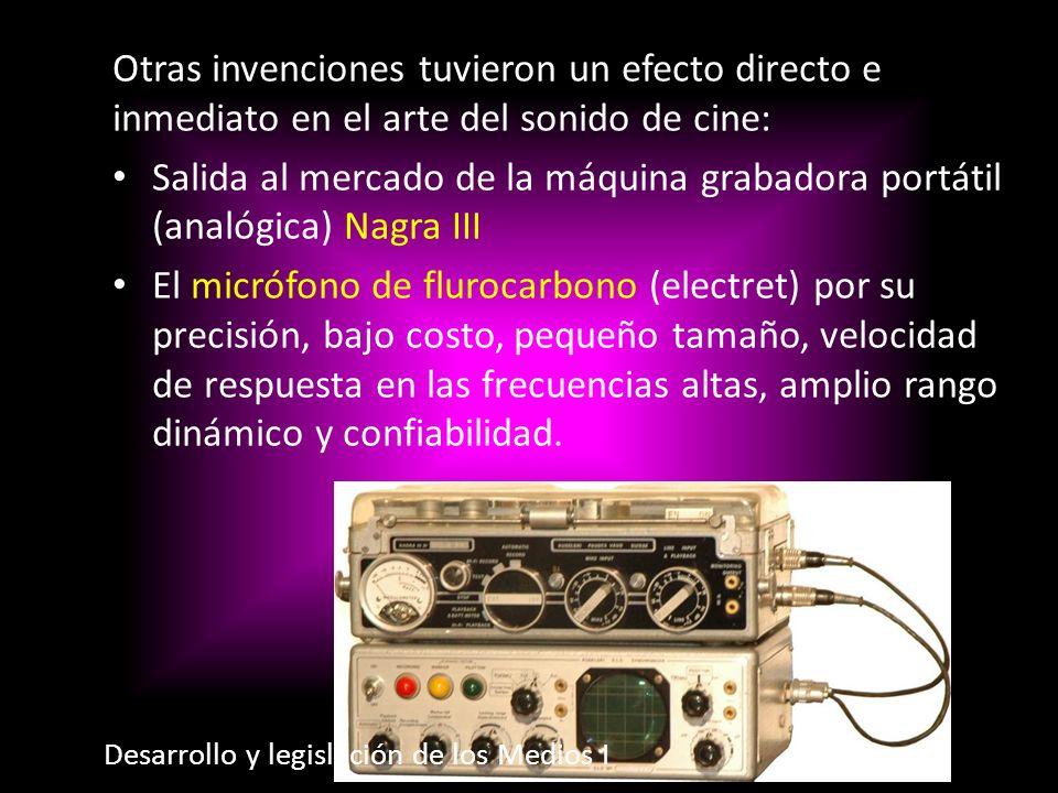Otras invenciones tuvieron un efecto directo e inmediato en el arte del sonido de cine: