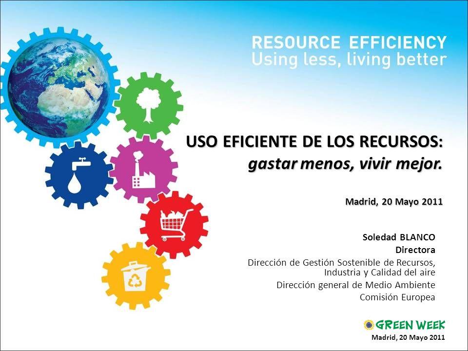 USO EFICIENTE DE LOS RECURSOS: gastar menos, vivir mejor