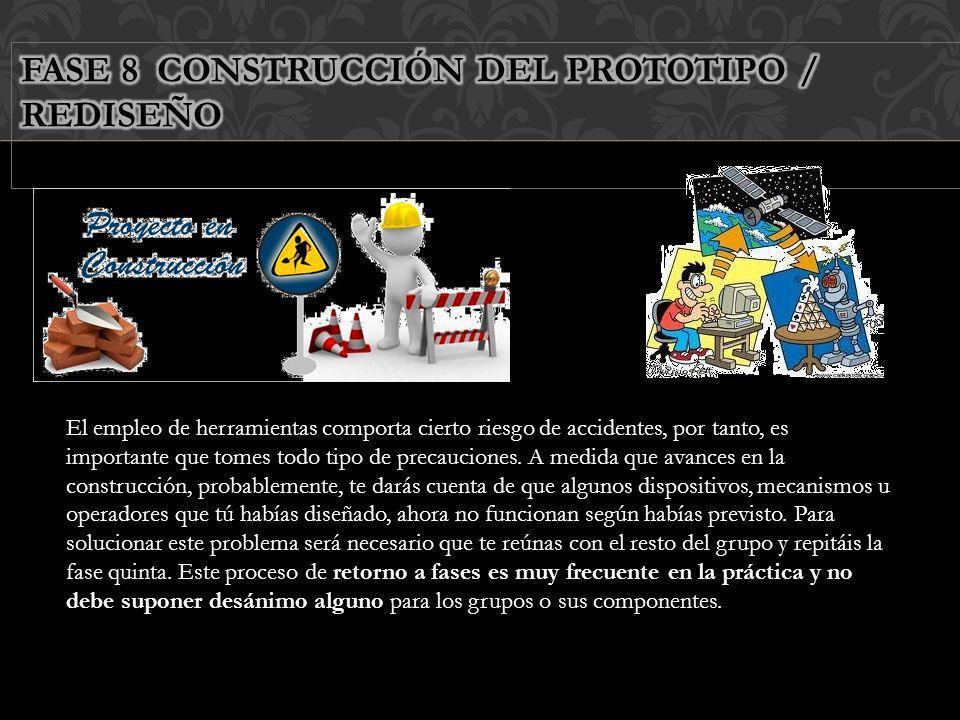 FASE 8 CONSTRUCCIÓN DEL PROTOTIPO / REDISEÑO