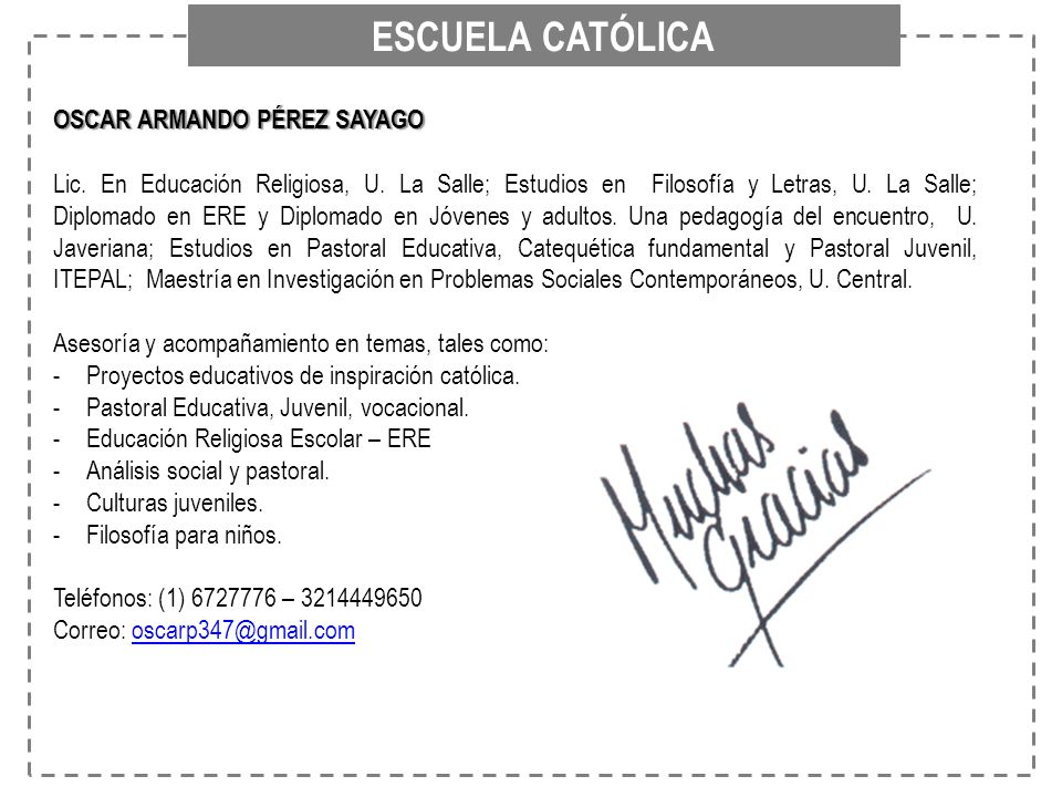 ESCUELA CATÓLICA OSCAR ARMANDO PÉREZ SAYAGO