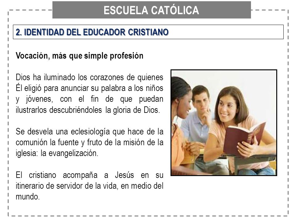 ESCUELA CATÓLICA 2. IDENTIDAD DEL EDUCADOR CRISTIANO