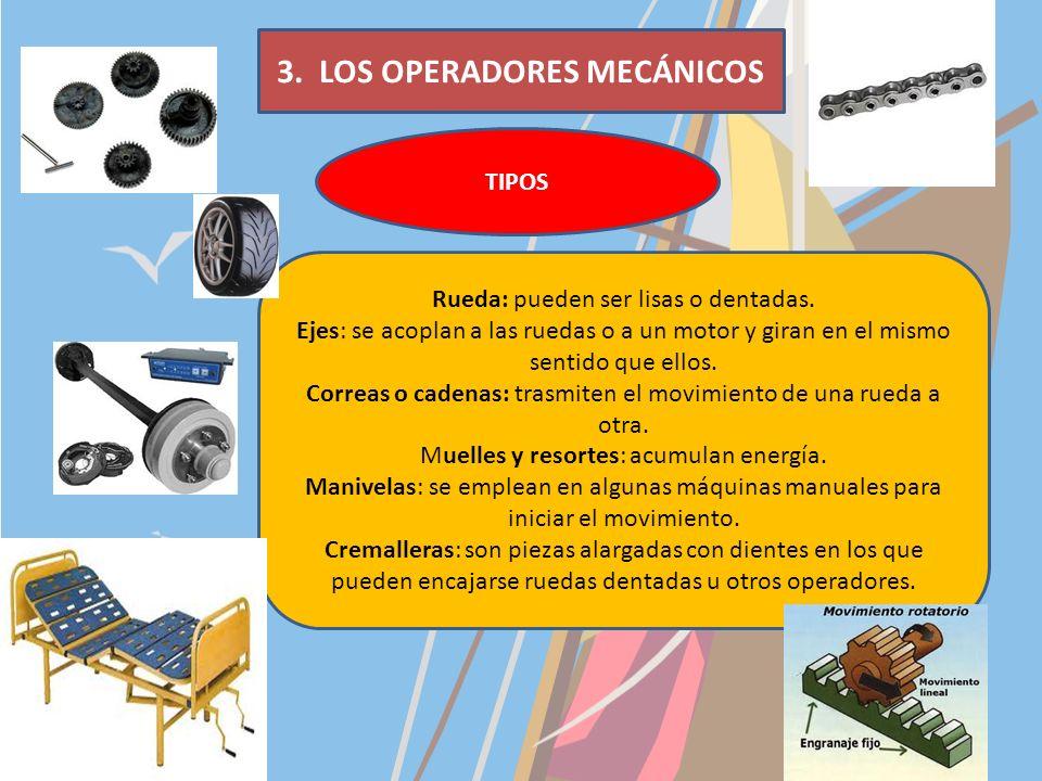 3. LOS OPERADORES MECÁNICOS