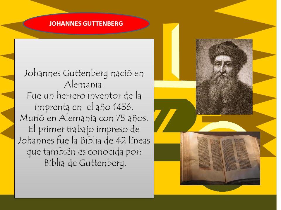 Johannes Guttenberg nació en Alemania.