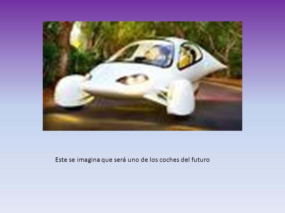 Este se imagina que será uno de los coches del futuro