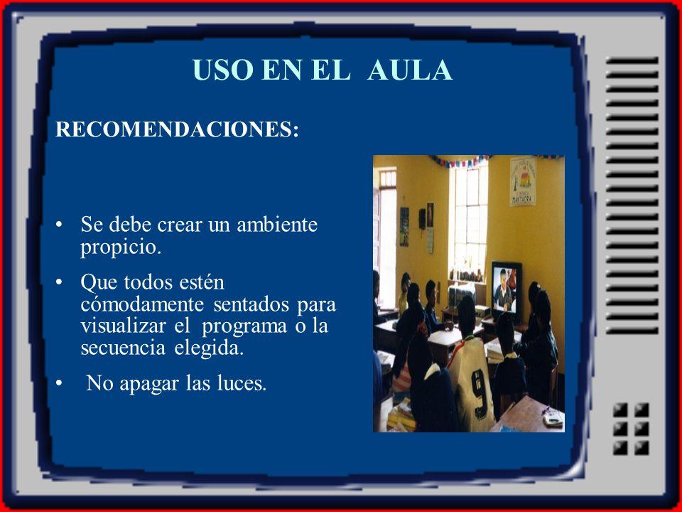 USO EN EL AULA RECOMENDACIONES: