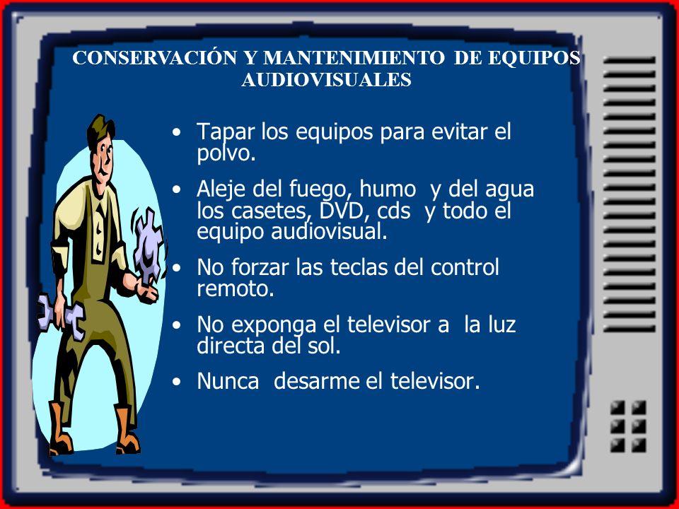 CONSERVACIÓN Y MANTENIMIENTO DE EQUIPOS AUDIOVISUALES