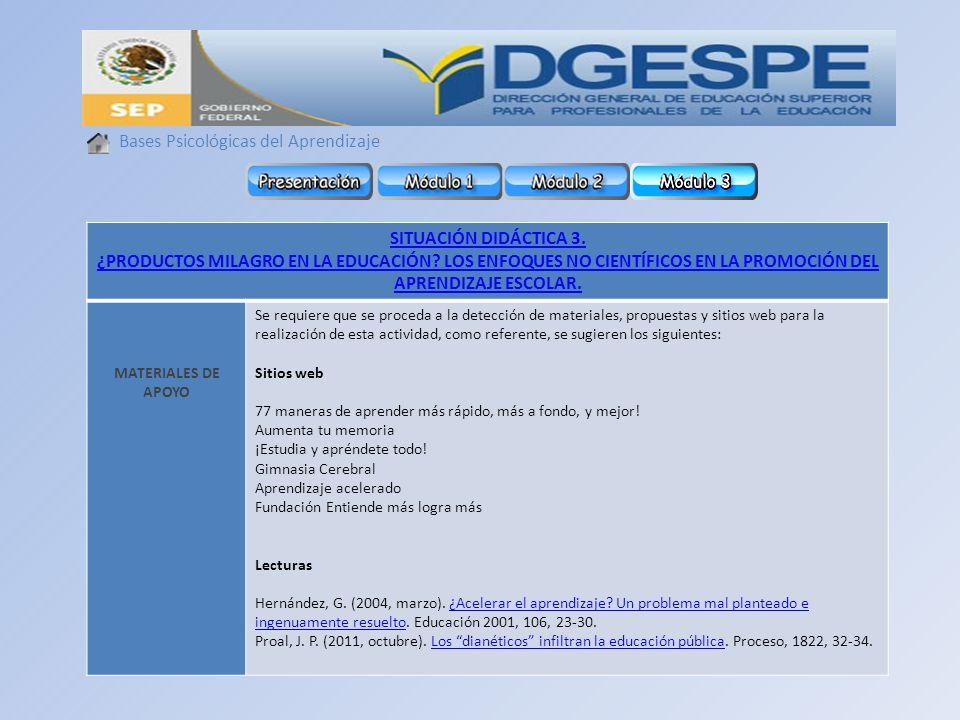 Bases Psicológicas del Aprendizaje SITUACIÓN DIDÁCTICA 3.
