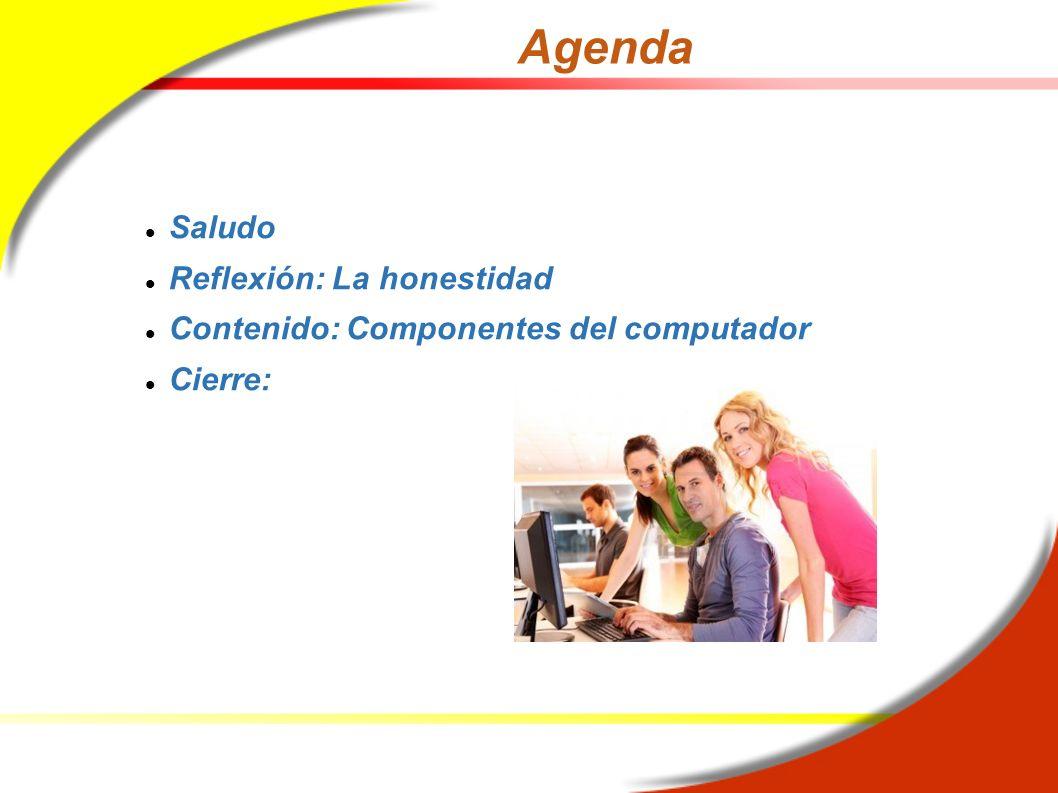 Agenda Saludo Reflexión: La honestidad
