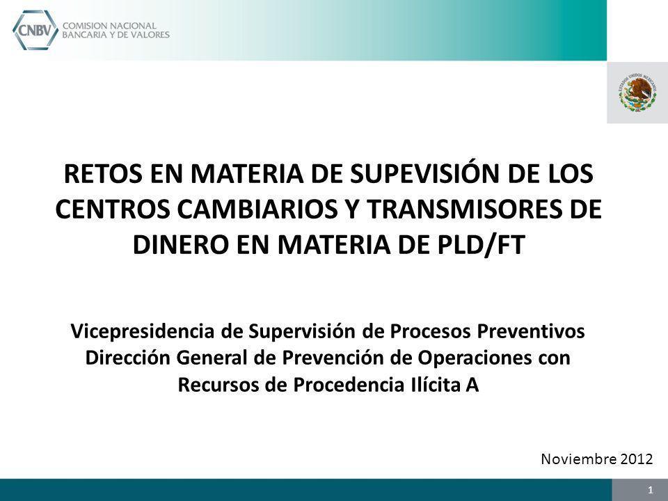 RETOS EN MATERIA DE SUPEVISIÓN DE LOS CENTROS CAMBIARIOS Y TRANSMISORES DE DINERO EN MATERIA DE PLD/FT