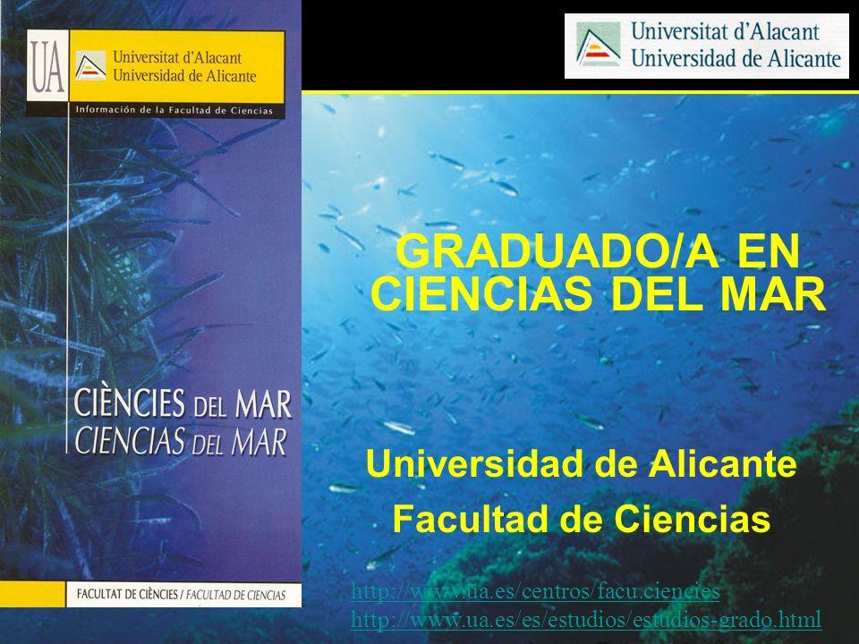 GRADUADO/A EN CIENCIAS DEL MAR Universidad de Alicante
