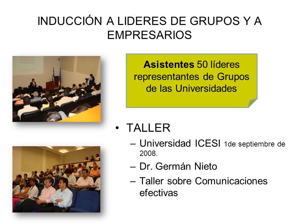 INDUCCIÓN A LIDERES DE GRUPOS Y A EMPRESARIOS