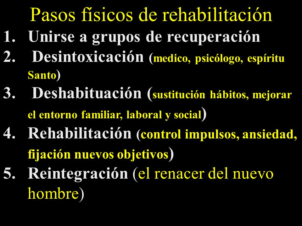 Pasos físicos de rehabilitación