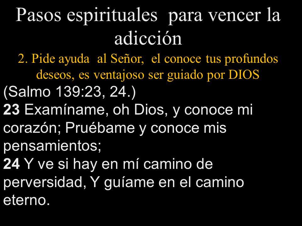 Pasos espirituales para vencer la adicción