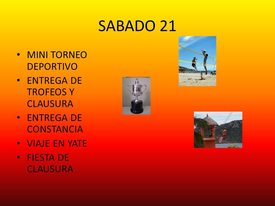 SABADO 21 MINI TORNEO DEPORTIVO ENTREGA DE TROFEOS Y CLAUSURA