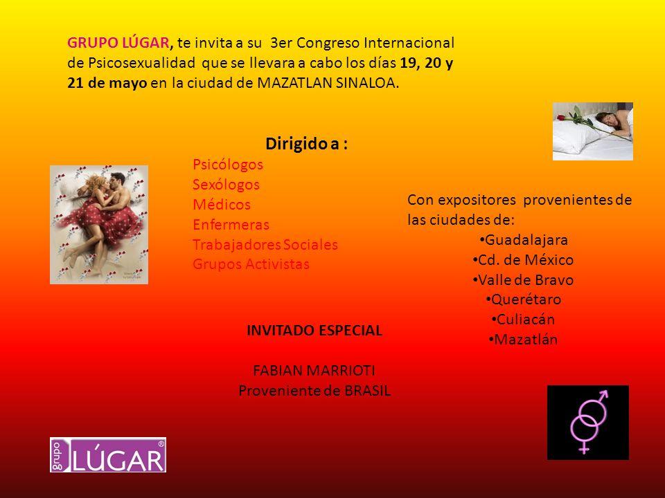 GRUPO LÚGAR, te invita a su 3er Congreso Internacional de Psicosexualidad que se llevara a cabo los días 19, 20 y 21 de mayo en la ciudad de MAZATLAN SINALOA.
