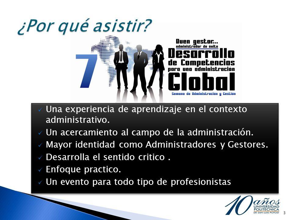 ¿Por qué asistir Una experiencia de aprendizaje en el contexto administrativo. Un acercamiento al campo de la administración.