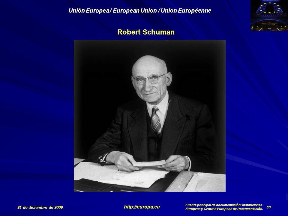 Robert Schuman 21 de diciembre de 2009