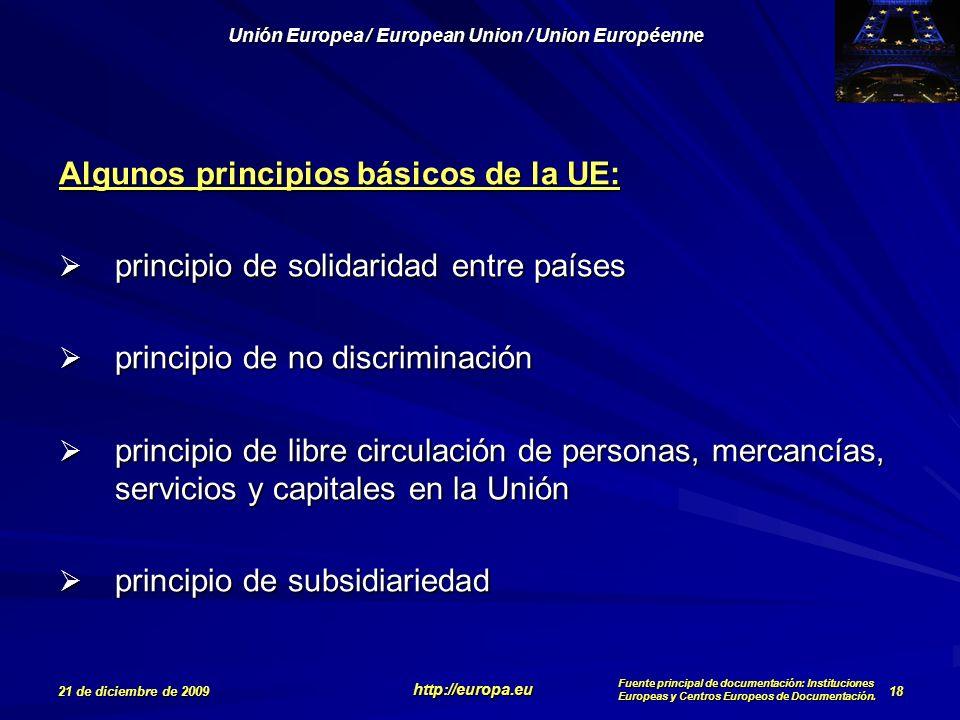 Algunos principios básicos de la UE: